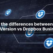 Dropbox Free Version vs Dropbox Business